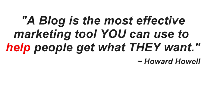 Quote by Howard Howell about Blogging